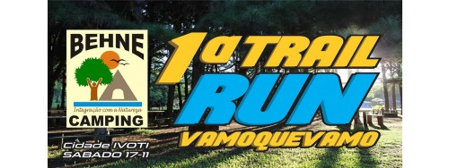 17/11 - 1ª TRAIL RUN VAMOQUEVAMO - IVOTI